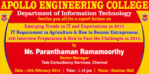 Expert Lecture on 'Emerging Trends in IT and Expectations in 2014', 'IT Requirement in Agriculture & How to Become Entrepreneur' and 'Job Interivew Prepration & How to Face the Challenges in 2014', on 15 Feb 2014