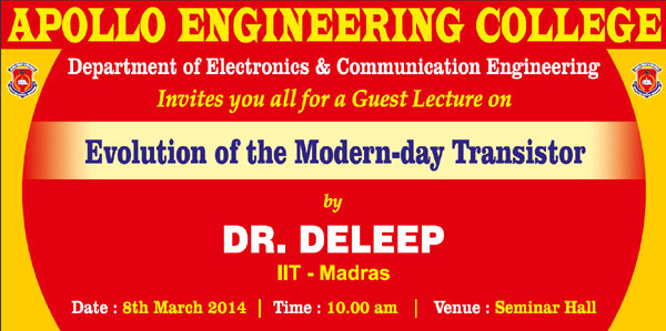Guest Lecture on 'Evolution of Modern-day Transistor', organised by Dept of ECE, on 08 March 2014